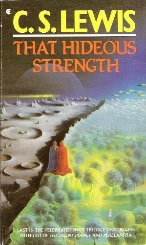 That Hideous Strength (A Modern Fairy-Tale for Grownups) (9780020869603) by Lewis, C.S.
