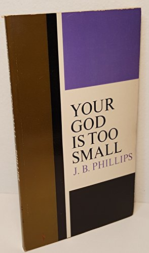 9780020885405: Your God Is Too Small