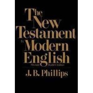 9780020885702: New Testament in Modern English: Student Edition