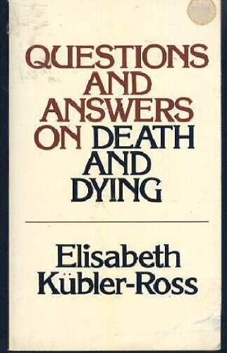 9780020891505: Questions and Answers on Death and Dying: A Companion Volume To On Death And Dying
