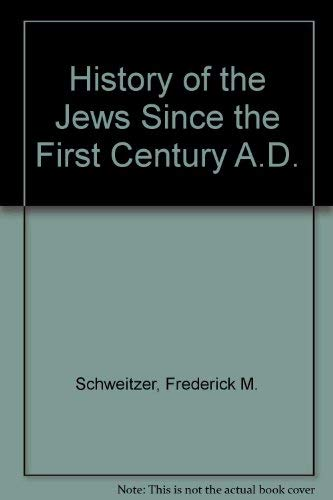 9780020892601: History of the Jews Since the First Century A.D.