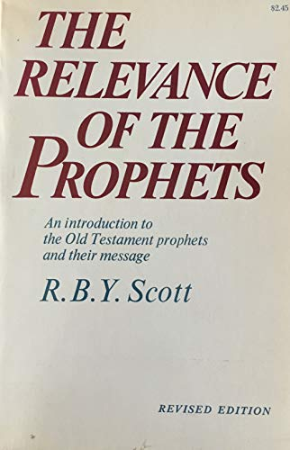 9780020892700: Relevance of the Prophets