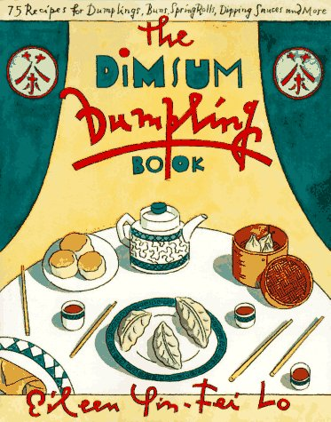 The Dim Sum Dumpling Book (0020902956) by Lo, Eileen Yin-Fei