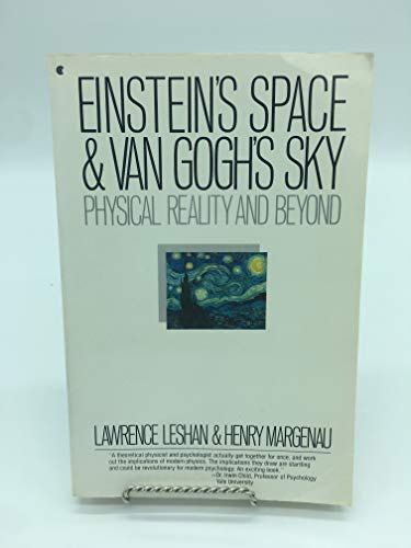 9780020931805: Einstein's Space and Van Gogh's Sky: Physical Reality and Beyond