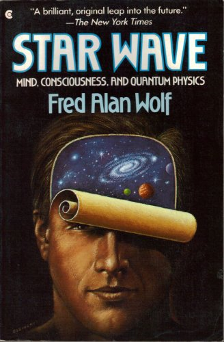 9780020940807: Star Wave: Mind, Consciousness, and Quantum Physics