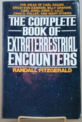 The Complete Book of Extraterrestrial Encounters: The: Randall Fitzgerald