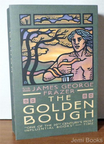 9780020955702: The Golden Bough: A Study in Magic and Religion (1 Volume, Abridged Edition)