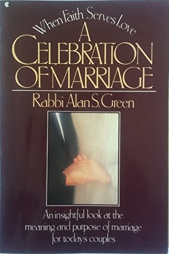 9780020958307: A celebration of marriage: When faith serves love