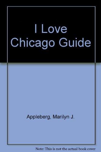9780020971900: I Love Chicago Guide