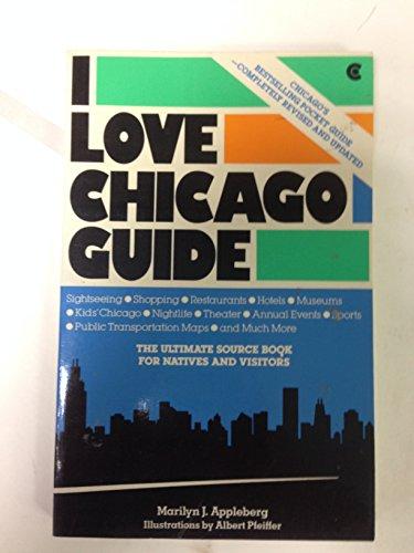 I Love Chicago Guide: Appleberg, Marilyn J.