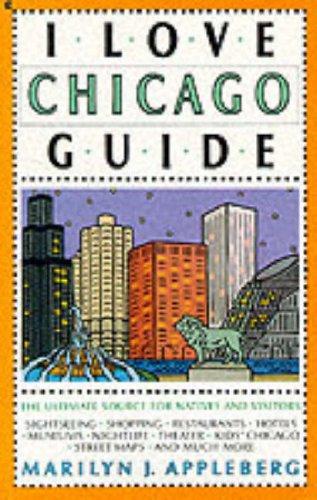 9780020971924: I Love Chicago Guide