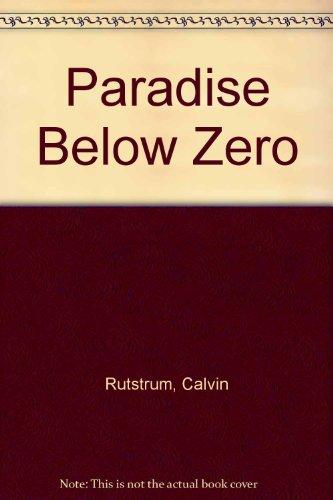 9780020984900: Paradise Below Zero