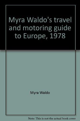 9780020988007: Myra Waldo's travel and motoring guide to Europe, 1978