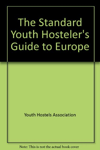 9780020989509: The Standard Youth Hosteler's Guide to Europe