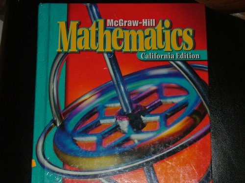 9780021001361: McGraw-Hill Mathematics California Edition