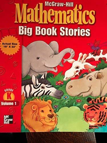 9780021003273: McGraw-Hill Mathematics: Big Book Stories: Grade K, Volume 1