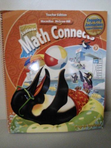 9780021021307: Math Connects Grade 3 Teacher Edition Indiana (Program Overview)