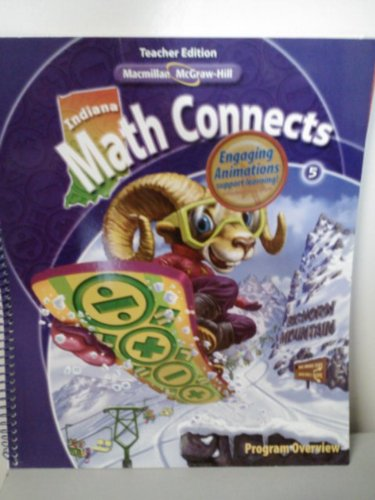 9780021021628: Math Connects Grade 5 Teacher Edition Indiana (Program Overview)