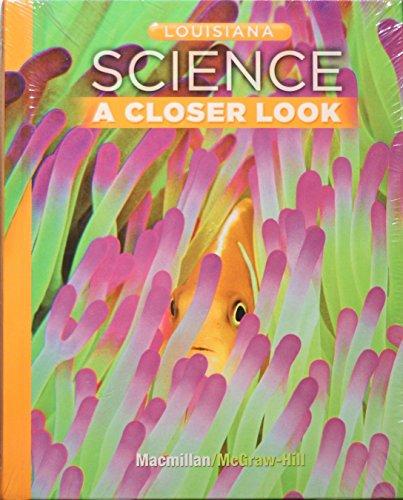 9780021023646: Louisiana Science a Closer Look Grade 3