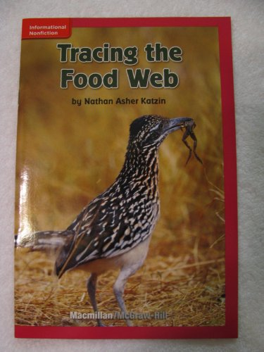 9780021025411: Tracing the Food Web (Gr P, Benchmark 38, Lexile 530)