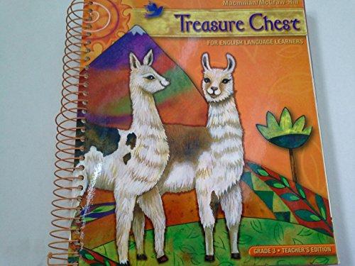 Treasure Chest for English Language Learners Grade 3 Teacher's Edition: Macmillan/McGraw-Hill