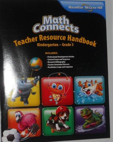 9780021028139: Macmillan Mcgraw Hill Math Connects Teacher Resource Handbook Kindergarten -Grade 5