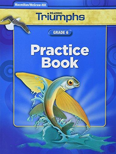 9780021029440: READING TRIUMPHS GR6, PRACTICE BOOK 2011