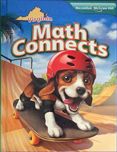 Math Connects, Course 4, Virginia Edition: Carter, Cuevas, Day,