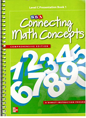 9780021035915: Level C Presentation Book 1 (SRA Connecting Math Concepts: Comprehensive Edition)