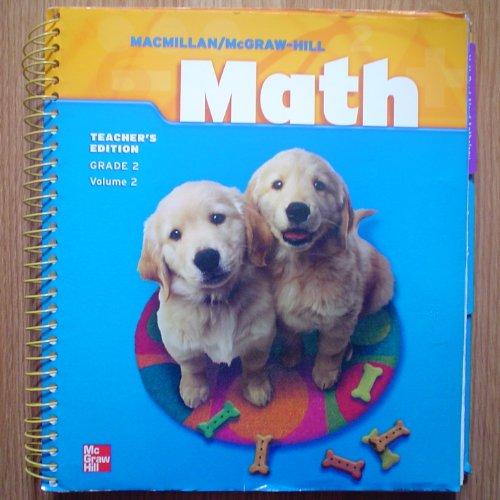 Macmillan / McGraw-Hill Math, Grade 2, Vol. 2, Teacher's Edition