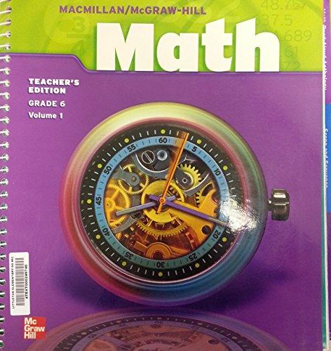 9780021040353: Macmillan/McGraw-Hill Math Grade 6, Teacher's Edition, Vol. 1