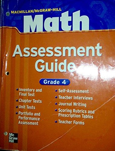 9780021040674: Macmillan/McGraw Hill Math Assessment Guide (Assessment Guide Grade 4 Teacher's Edition)
