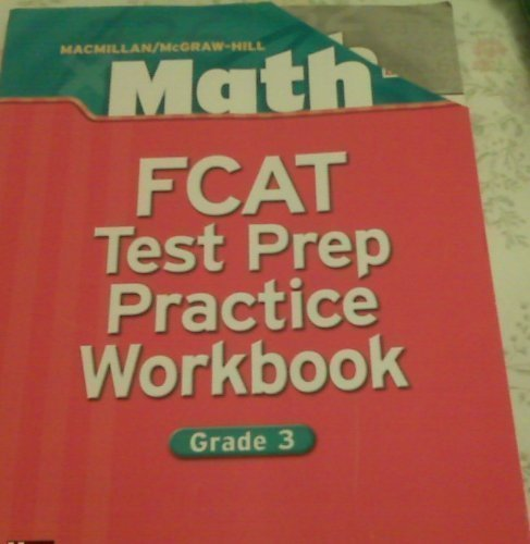 9780021042111: Macmillan Mcraw-hill Math Fcat Test Prep Practice Workbook, Grade 3