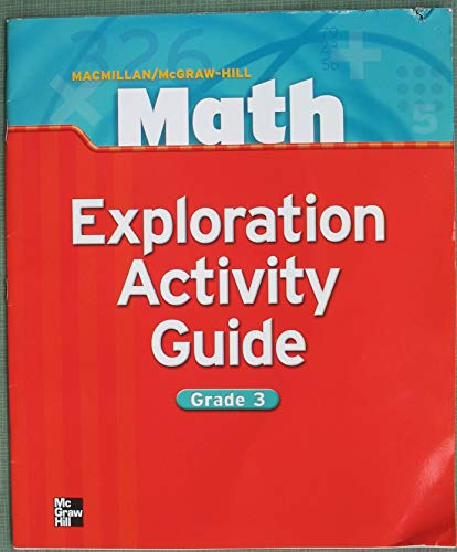 9780021045419: Exploration Activity Guide - Grade 3 (Macmillan/McGraw-Hill Math)
