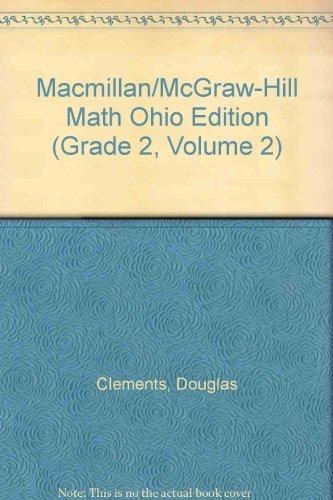 9780021048168: Macmillan/McGraw-Hill Math Ohio Edition (Grade 2, Volume 2)
