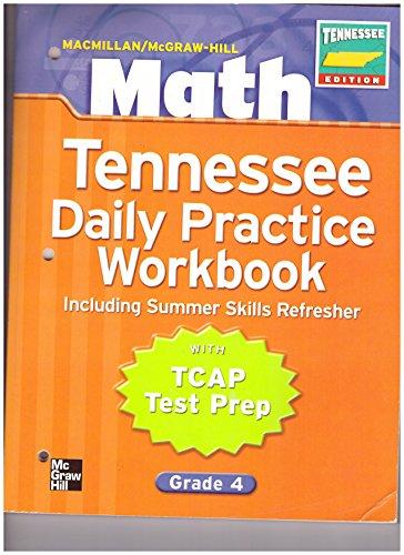 9780021051755: Macmillan/mcgraw- Hill Math Workbook Grade 4: Tn Daily Practice Workbook Including Summer Skills Refresher