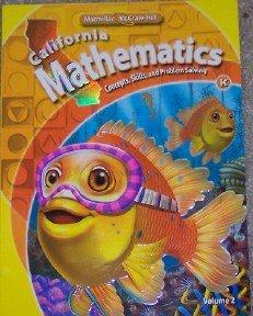 9780021057023: California Mathematics Student Text Grade K (Concepts, Skills, and Problem Solving, Volume 2)