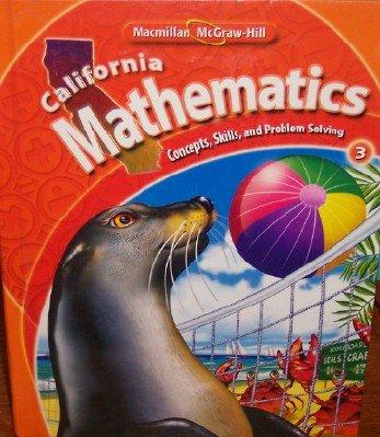 9780021057092: California Mathematics Grade 3 (Concepts, Skills, and Problem Solving)