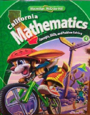 9780021057115: California Mathematics Grade 4 (Student Edition: Concepts, Skills, and Problem Solving)
