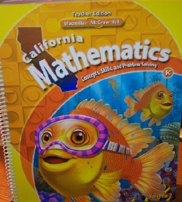 9780021057139: California Mathematics Teacher Edition Grade K (Concepts, Skills, and Problem Solving, Volume 2)