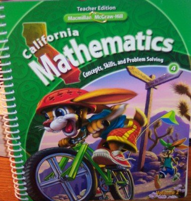 9780021057221: California Mathematics Teacher Edition Grade 4 (Concepts, Skills, and Problem Solving, Volume 2) (Concepts, Skills, and Problem Solving, Volume 2)