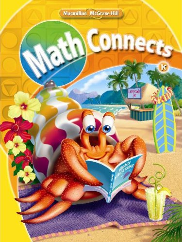 9780021057238: Math Connects, Kindergarten, Consumable Student Edition, Volume 1