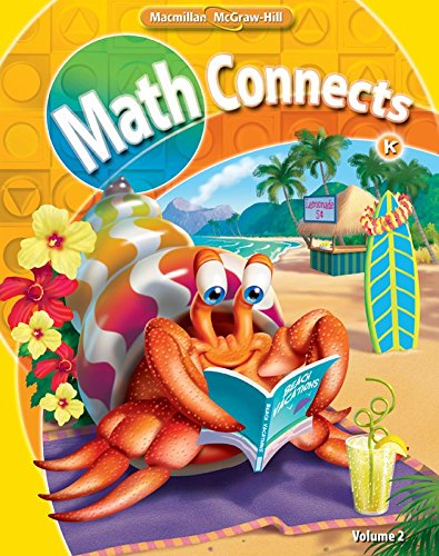 9780021057245: Math Connects, Grade K, Consumable Student Edition, Volume 2 (Kindergarden)