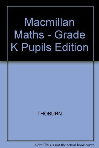 9780021058709: Macmillan Mathematics: Kindergarten Series M/Pupil Edition