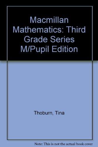 9780021059300: Macmillan Mathematics: Third Grade Series M/Pupil Edition