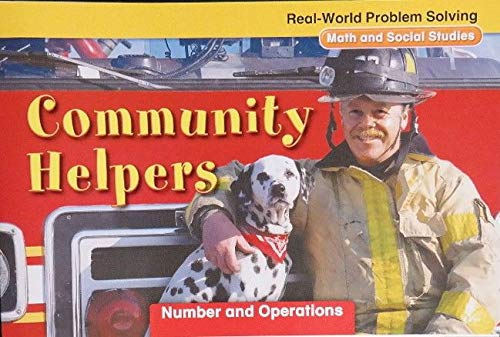 9780021059447: Real-World Problem Solving: Community Helpers (Math and Social Studies, Number and Operations)