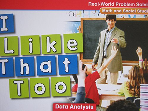 9780021059539: I Like That Too (Real-world Problem Solving, Data Analysis)