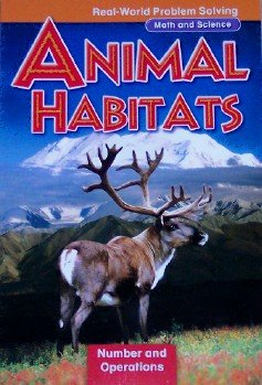 9780021059638: Animal Habitats: Number and Operations, Grade 3 (Real-World Problem Solving: Math and Science)