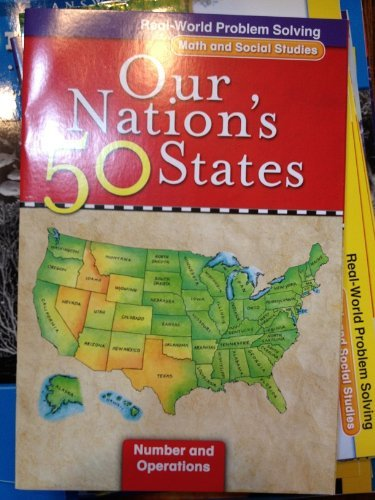 9780021059799: Real-World Problem Solving: Our Nation's 50 States (Math and Social Studies, Number and Operations)