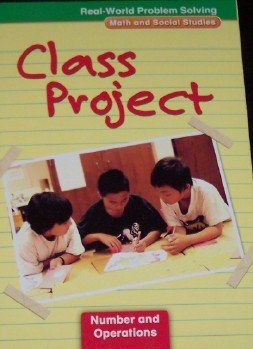 9780021060146: Class Project: Number and Operations, Grade 4 (Real-World Problem Solving: Math and Social Studies)